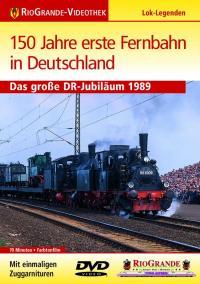 150 Jahre erste Fernbahn in Deutschland