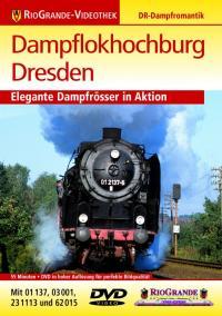 Dampflokhochburg Dresden