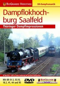 Dampflokhochburg Saalfeld
