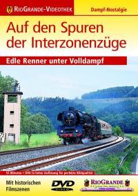 Auf den Spuren der Interzonenzüge