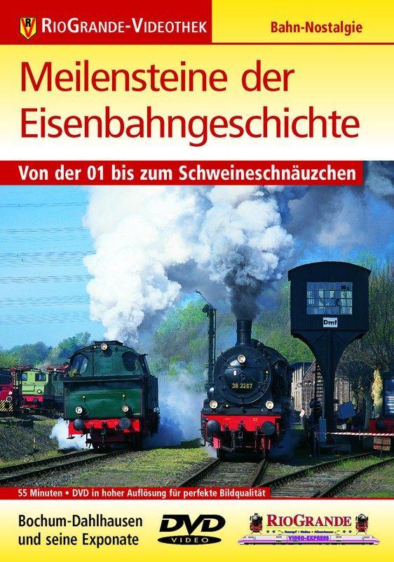 Meilensteine der Eisenbahngeschichte