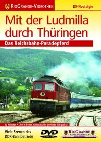Mit der Ludmilla durch Thüringen