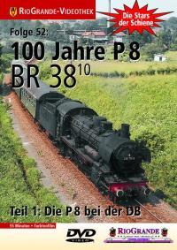 100 Jahre P 8 - BR 38.10 bei der DB