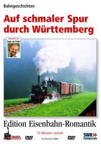 Auf schmaler Spur durch Württemberg