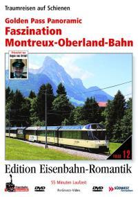 Faszination Montreux-Oberland-Bahn