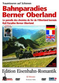 Bahnparadies Berner Oberland