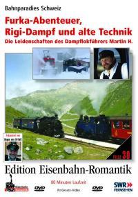 Furka-Abenteuer, Rigi-Dampf und alte Technik