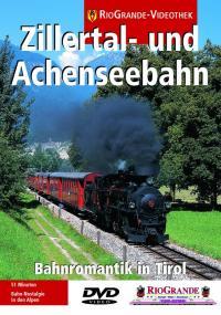 Die Zillertal- und Achenseebahn