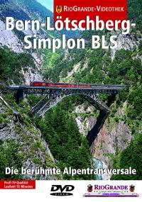 Die Bern-Lötschberg-Simplon-Bahn BLS