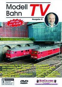 ModellbahnTV - Ausgabe 6