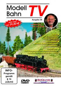 ModellbahnTV - Ausgabe 26