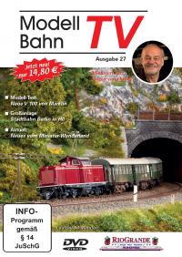 ModellbahnTV - Ausgabe 27