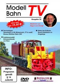 ModellbahnTV - Ausgabe 32 + ModellBahnTV-Magazin