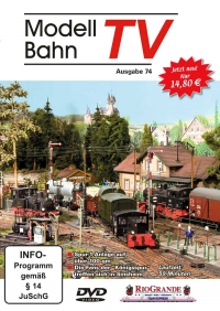 ModellbahnTV - Ausgabe 74